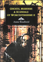 Ghosts, Murders and Scandals by Anne Bradford