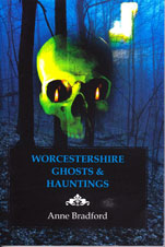 Worcestershire Ghosts and Hauntings